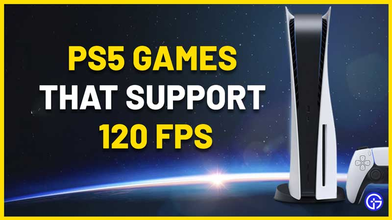120 fps ps5 games list