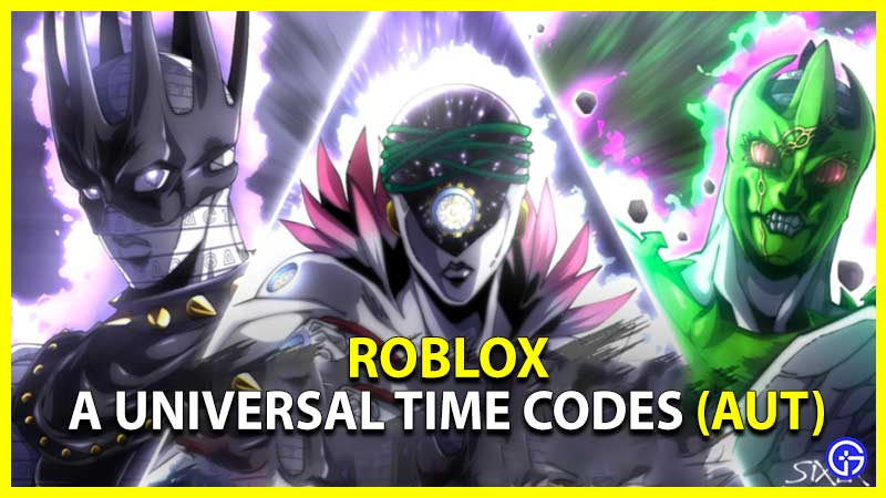 A Universal Time Codes Roblox Aut