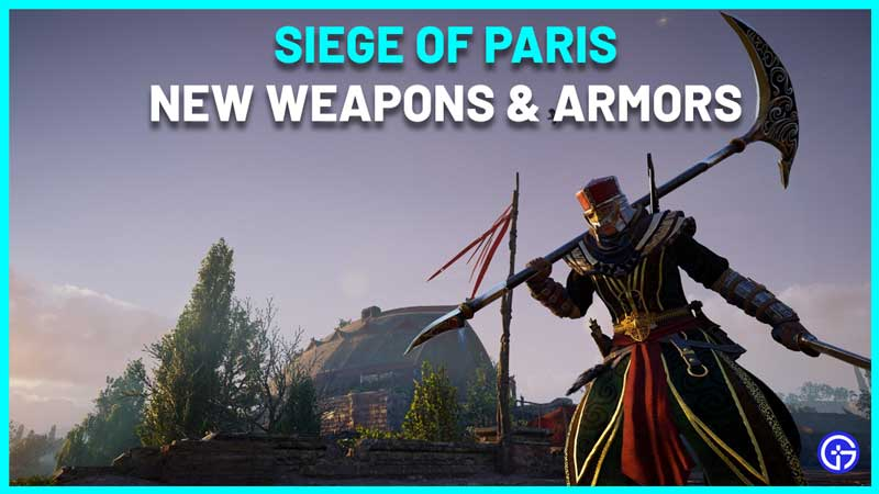 AC Valhalla Siege Of Paris Weapons And Armors List