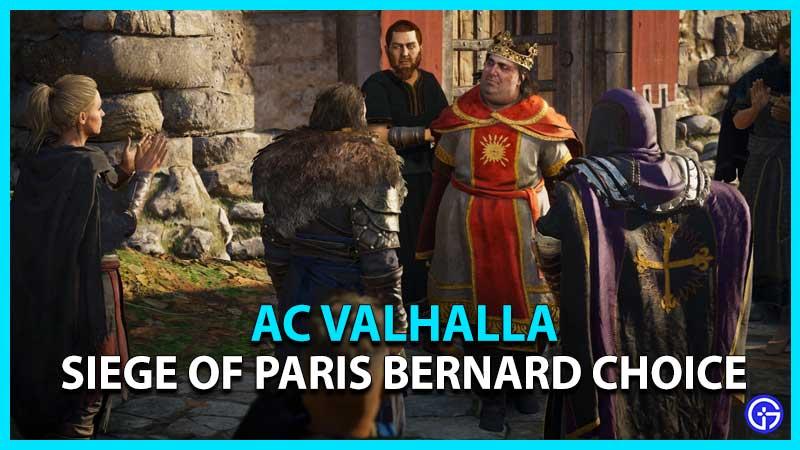 AC Valhalla Siege of Paris Bernard Choice