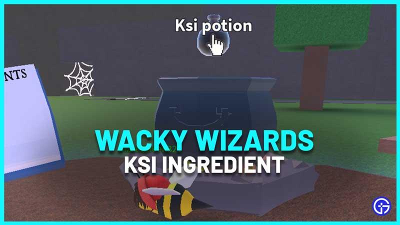 How To Find KSI Ingredient In Wacky Wizards