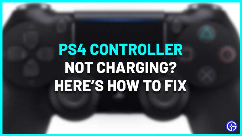 How To Fix PS4 Controller Not Charging Issue troubleshooting tips