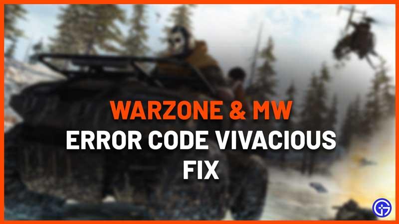 How To Fix Vivacious Error Code On Warzone & Modern Warfare
