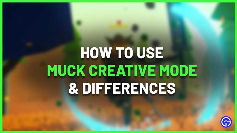 How To Use Creative Mode In Muck