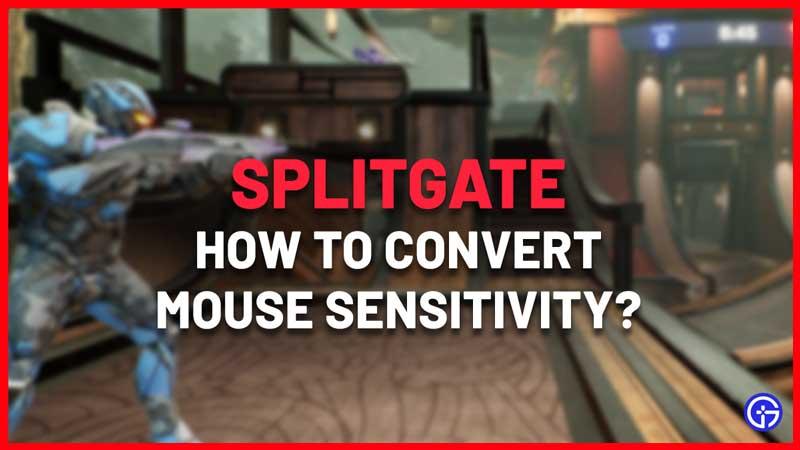 How to Convert Valorant, Fortnite or CSGO to Splitgate Sensitivity