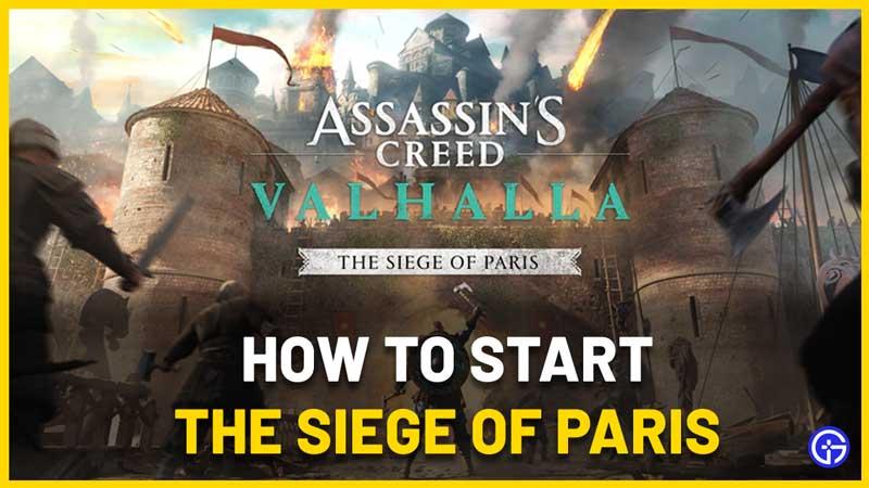 How to Start The Siege Of Paris In AC Valhalla