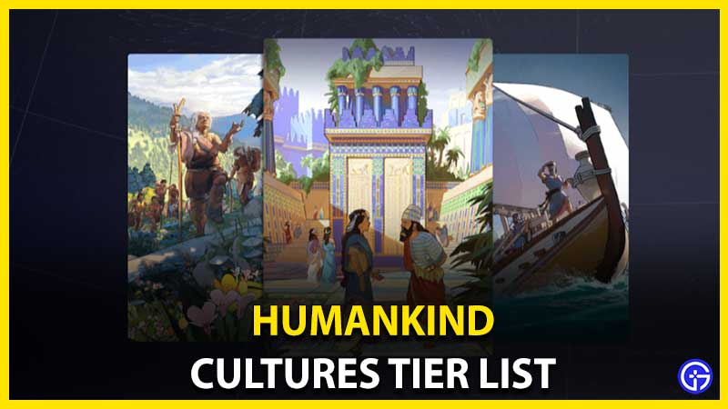Humankind Cultures Tier List: Best Cultures By Era