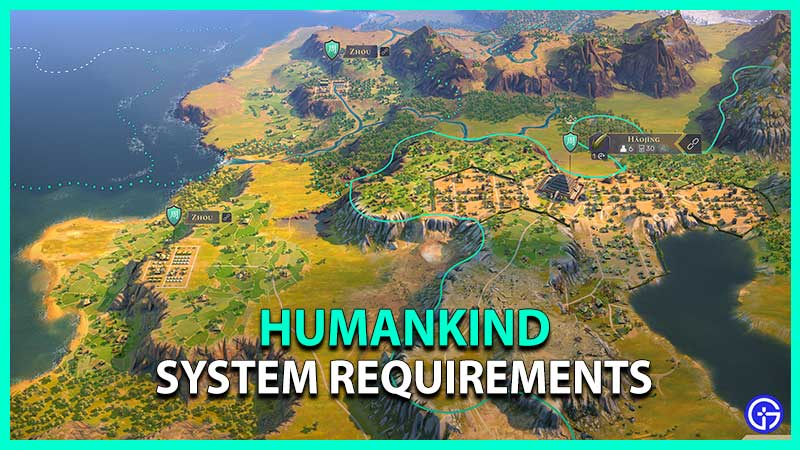 Humankind System Requirements