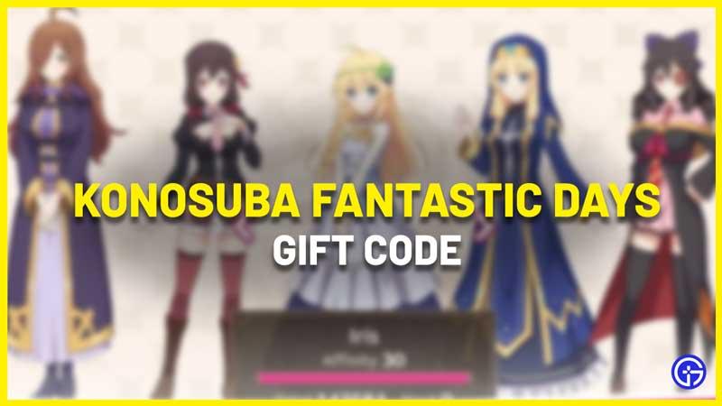 Konosuba Fantastic Days Gift Code