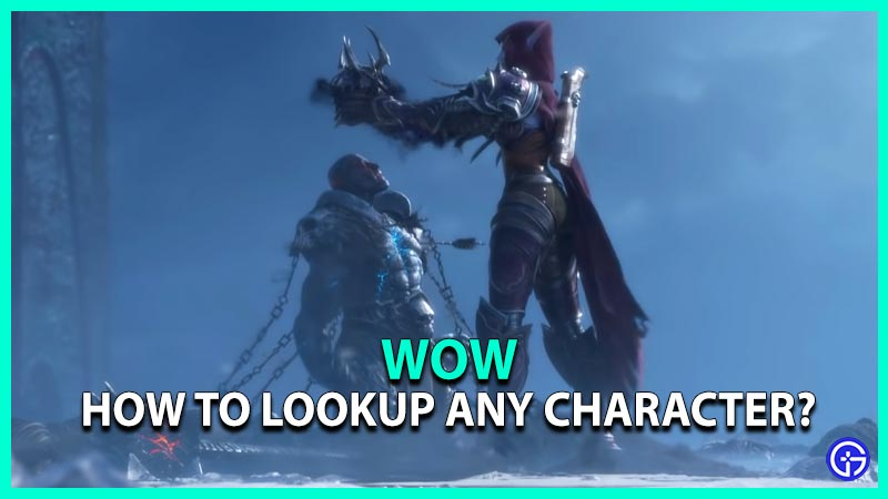 Lookup Character WoW