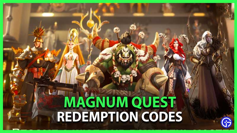 Magnum Quest Redemption Codes