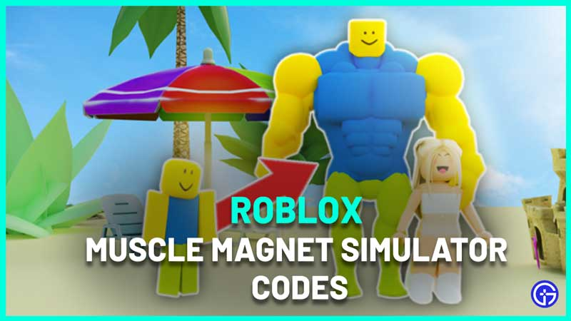 Muscle Magnet Simulator Codes Roblox