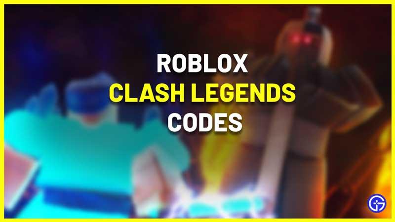 All Roblox Clash Legends Codes List