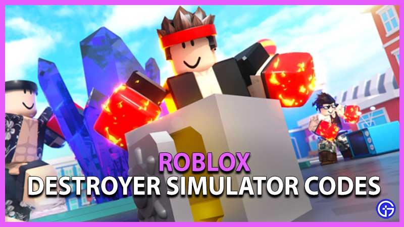 Roblox Destroyer Simulator Codes
