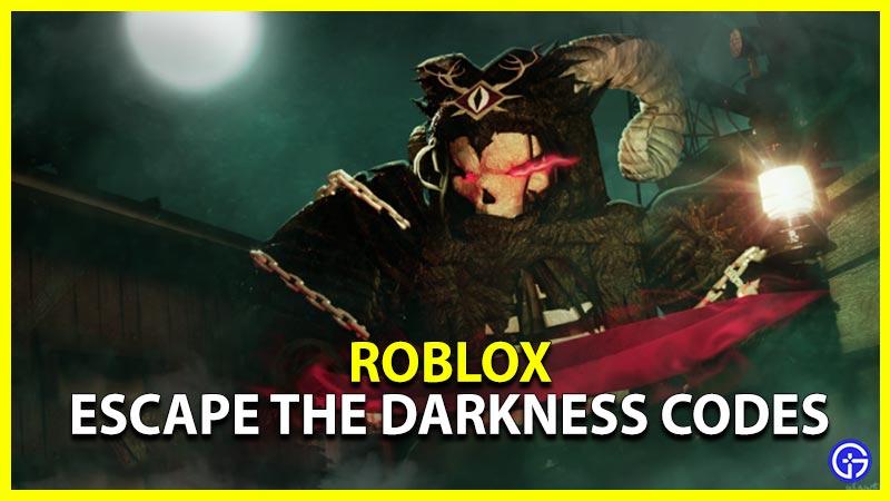 Roblox Escape the Darkness Codes