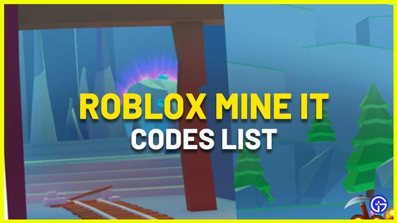Roblox Mine It Codes