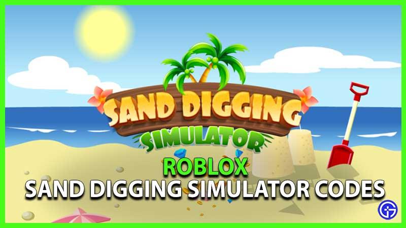 Roblox Sand Digging Simulator Codes