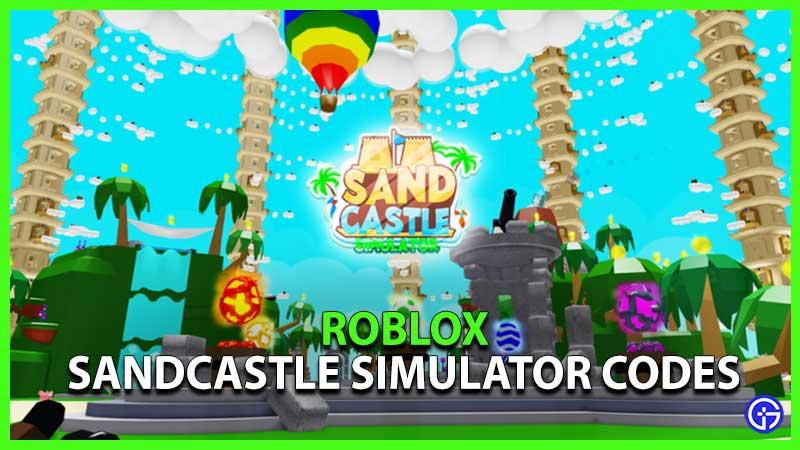 Roblox Sandcastle Simulator Codes