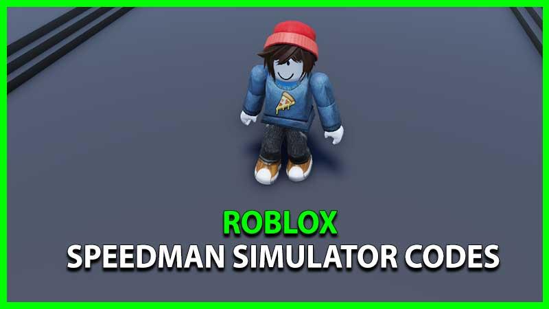 Roblox Speedman Simulator Codes