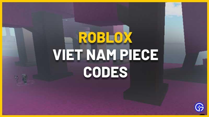 Viet Nam Piece Codes