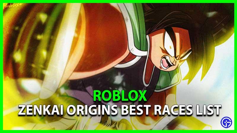 Zenkai Origins Best Races Transformations List Wiki