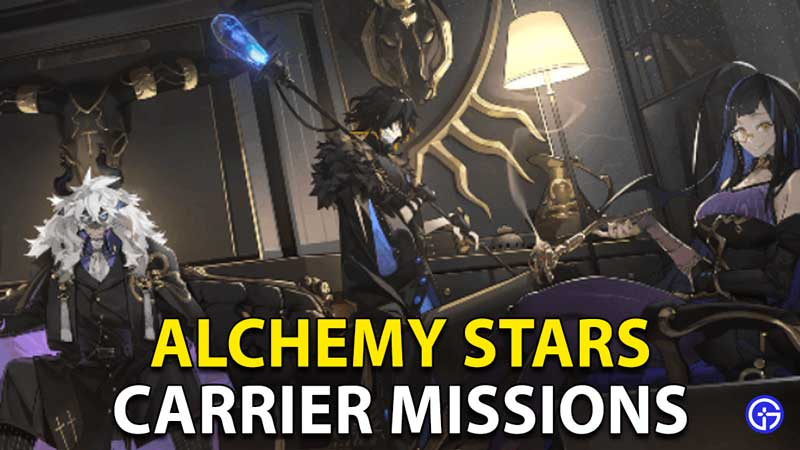 Alchemy Stars Carrier Missions