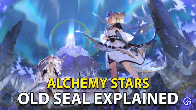 Alchemy Stars Old Seal