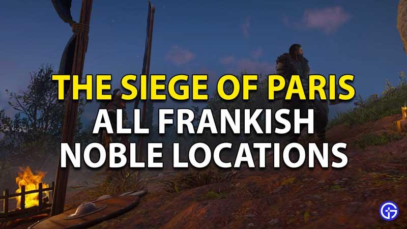 all frankish locations siege paris ac valhalla