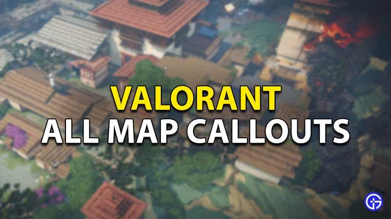 all map callouts valorant