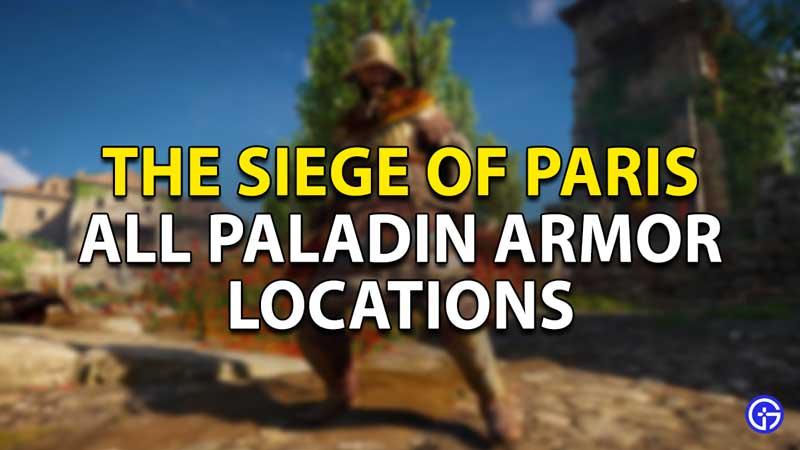 all paladin armor locations ac valhalla siege paris