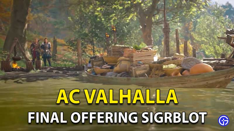 AC Valhalla Sigrblot Final Offering