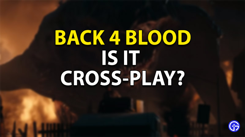 back 4 blood crossplay