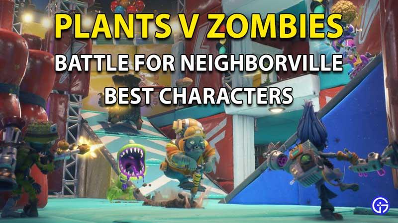 Plants Vs Zombies Battle For Neighborville Best Characters Tier List