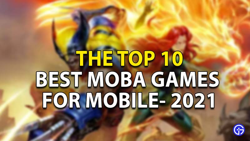 best-moba-games-mobile
