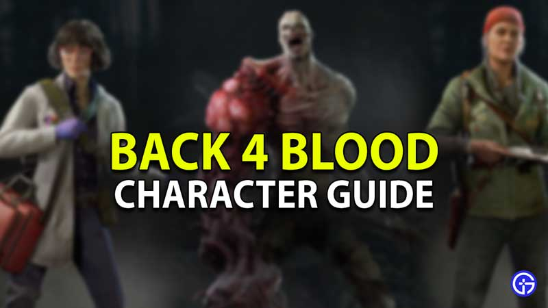 character guide back 4 blood