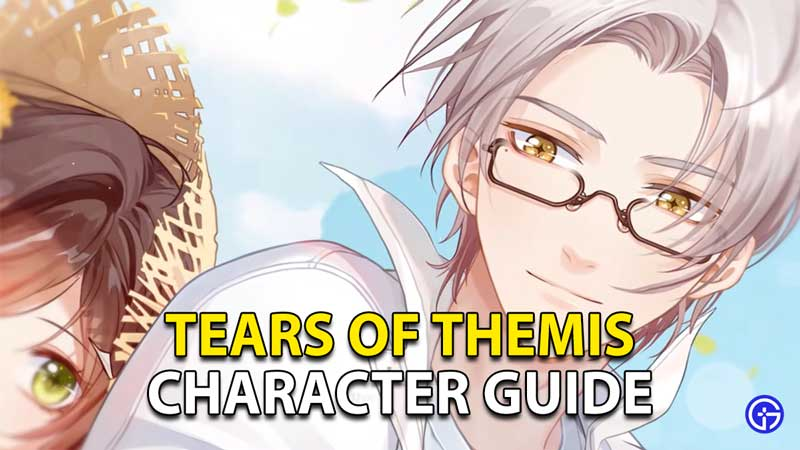 characters guide tears of themis 1