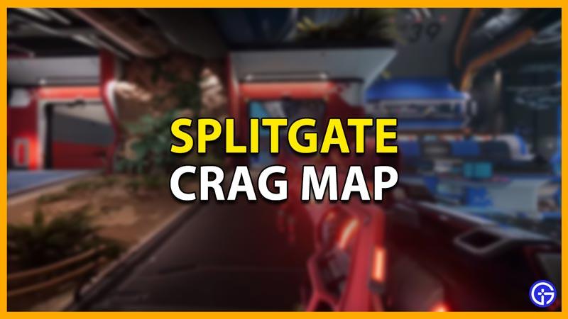 crag splitgate map