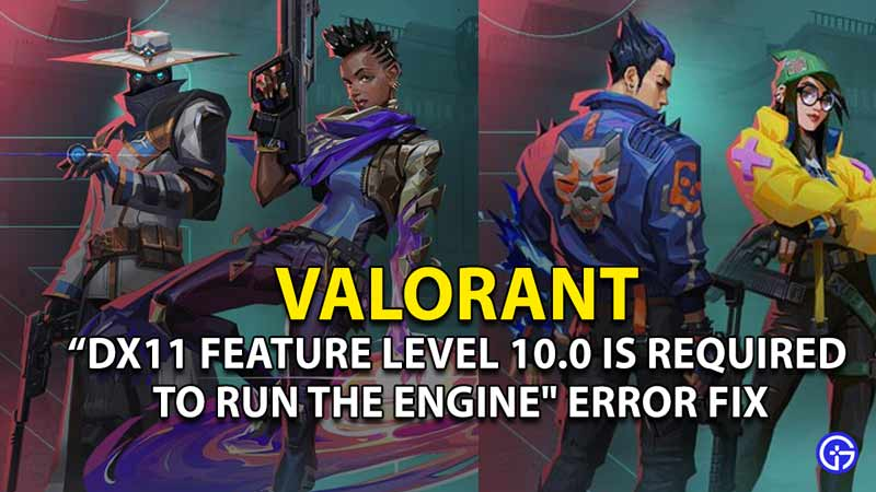 dx11 error fix valorant