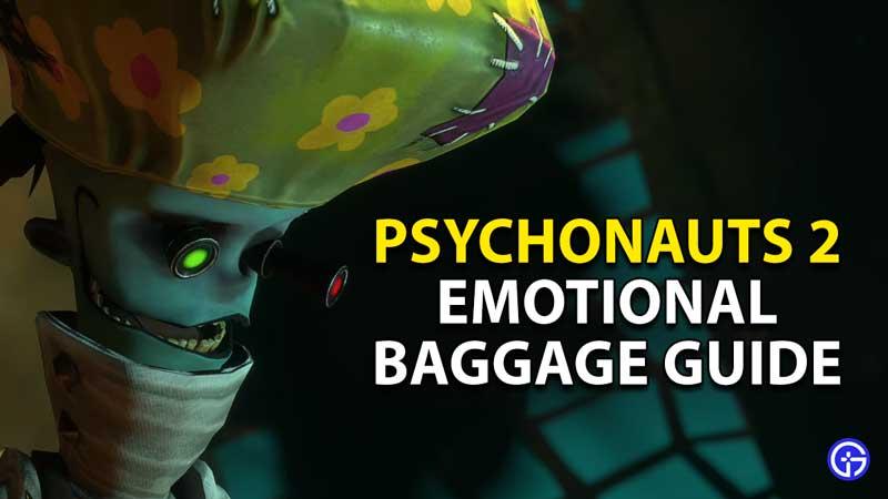 emotional baggage guide psychonauts 2