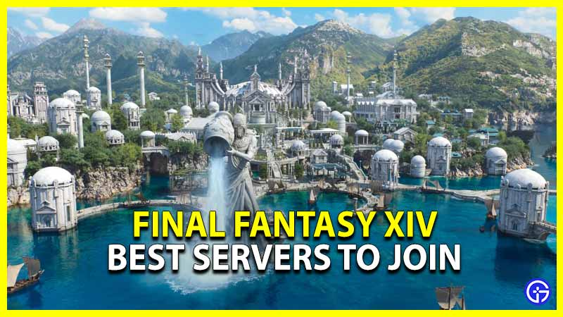 final fantasy xiv best servers to join