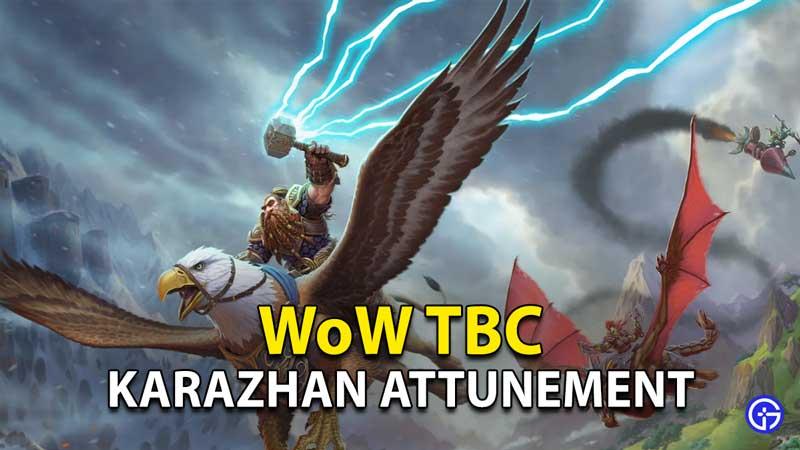 Karazhan Attunement The Burning Crusade World Of Warcraft (TBC WoW)