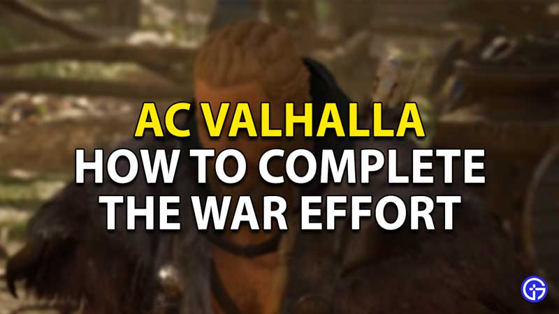 how to complete the war effort ac valhalla