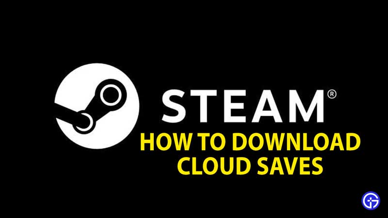 how to download cloud saves steam