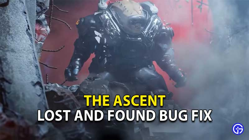 how to fix lost and found bug the ascent