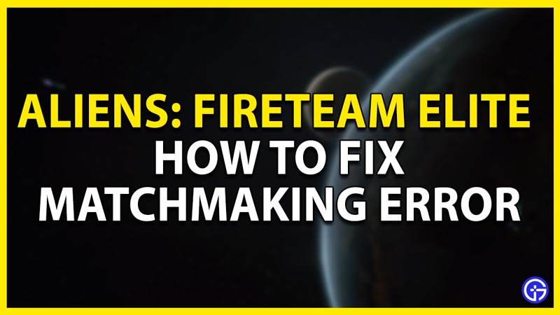 how to fix matchmaking error