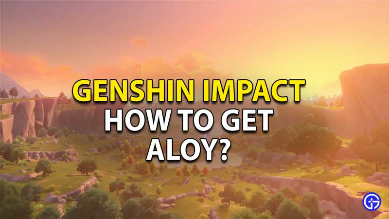 how to get aloy genshin impact