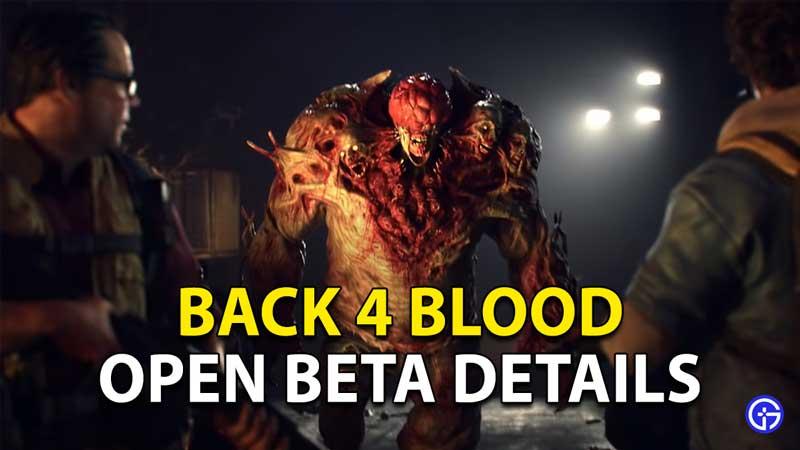 Back 4 Blood Open Beta