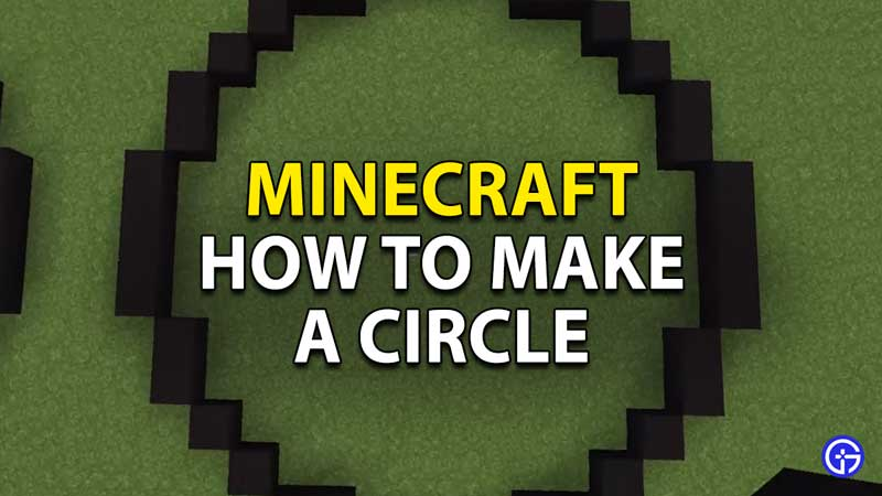 how to make a circle minecraft