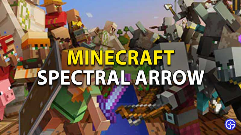 Spectral Arrow Minecraft: How To Craft And Use Resource