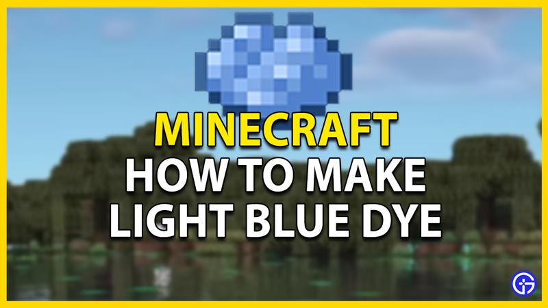 light blue dye minecraft